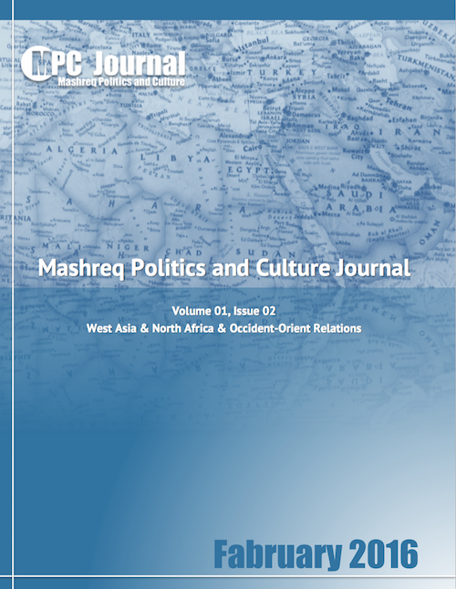 About us – MPC Journal: about us, MPC Journal, Mashreq Politics and Culture Journal, Hakim Khatib, About us, Middle Eastern-western relations: West Asia & North Africa & Occident-Orient Relations سياسات وثقافة المشرق في غرب آسيا وشمال إفريقيا وعلاقات المغرب والمشرق - Mashreq Politics and Culture Journal – February 2016 – Volume 01, Issue 02