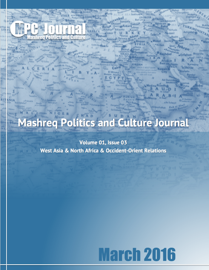 About us – MPC Journal: about us, MPC Journal, Mashreq Politics and Culture Journal, Hakim Khatib, About us, Middle Eastern-western relations: West Asia & North Africa & Occident-Orient Relations سياسات وثقافة المشرق في غرب آسيا وشمال إفريقيا وعلاقات المغرب والمشرق - TABLE OF CONTENTS CESSATION OF HOSTILITIES IN SYRIA – WAS JOHN KERRY OUTPLAYED? 56 By Rick Francona ART BEYOND ASYLUM: SYRIAN ARTISTS IN GERMANY 58 By Hakim Khatib THE TRUTH INTERNATIONAL LAW PROCLAIMS ABOUT THE PALESTINIAN TERRITORIE 61 By Syed Qamar Afzal Rizvi THE COMMONWEALTH AND ARAB-ISRAEL RECONCILIATION 68 By Neville Teller IRANIAN ROLE TRUMPS TURKISH MODEL IN THE MIDDLE EAST? 71 By Fadi Elhusseini CULTURAL BRIDGING IN AMMAN – GRASSROOTS PROJECTS WITH SCARCE RESOURC 74 By Hakim Khatib SAUDI EXPORT OF WAHHABISM 76 By James M. Dorsey RUSSIA AND THE US BATTLE IT OUT IN SYRIA 80 By Neville Teller KHAMENEI'S STRATEGIC STEPS TO NAME IRAN'S NEXT SUPREME LEADER 82 By Yvette Hovsepian Bearce TERRORIST ATTACKS IN BRUSSELS – A CLASH OF WHAT? 86 By Hakim Khatib SUFI ISLAM TO PREVENT VIOLENT EXTREMISM? 89 By Syed Qamar Afzal Rizvi PUTIN'S TASK IN SYRIA 93 By Fadi Elhusseini