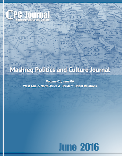 Monthly Issues - Mashreq Politics & Culture Journal - TABLE OF CONTENTS THE ENIGMA OF ARAB-ISRAELI PEACE 158 By Syed Qamar Afzal Rizvi MEN'S HAIR IN THE BATTLE OVER LEGITIMACY OF POLITICAL ISLAM 167 By James M. Dorsey ORLANDO SHOOTING: IS IT ISLAM OR WESTERN HOMOPHOBIA? 170 By Iris Bendtsen FRANCE'S MIDDLE EAST PEACE INITIATIVE AND THE HAMAS CONUNDRUM 174 By Neville Teller ISLAM AND THE ENLIGHTENMENT 177 By Neil Davidson THE QUANDARY OF TURKEY'S EU BID 185 By Hakim Khatib & Syed Qamar Afzal Rizvi