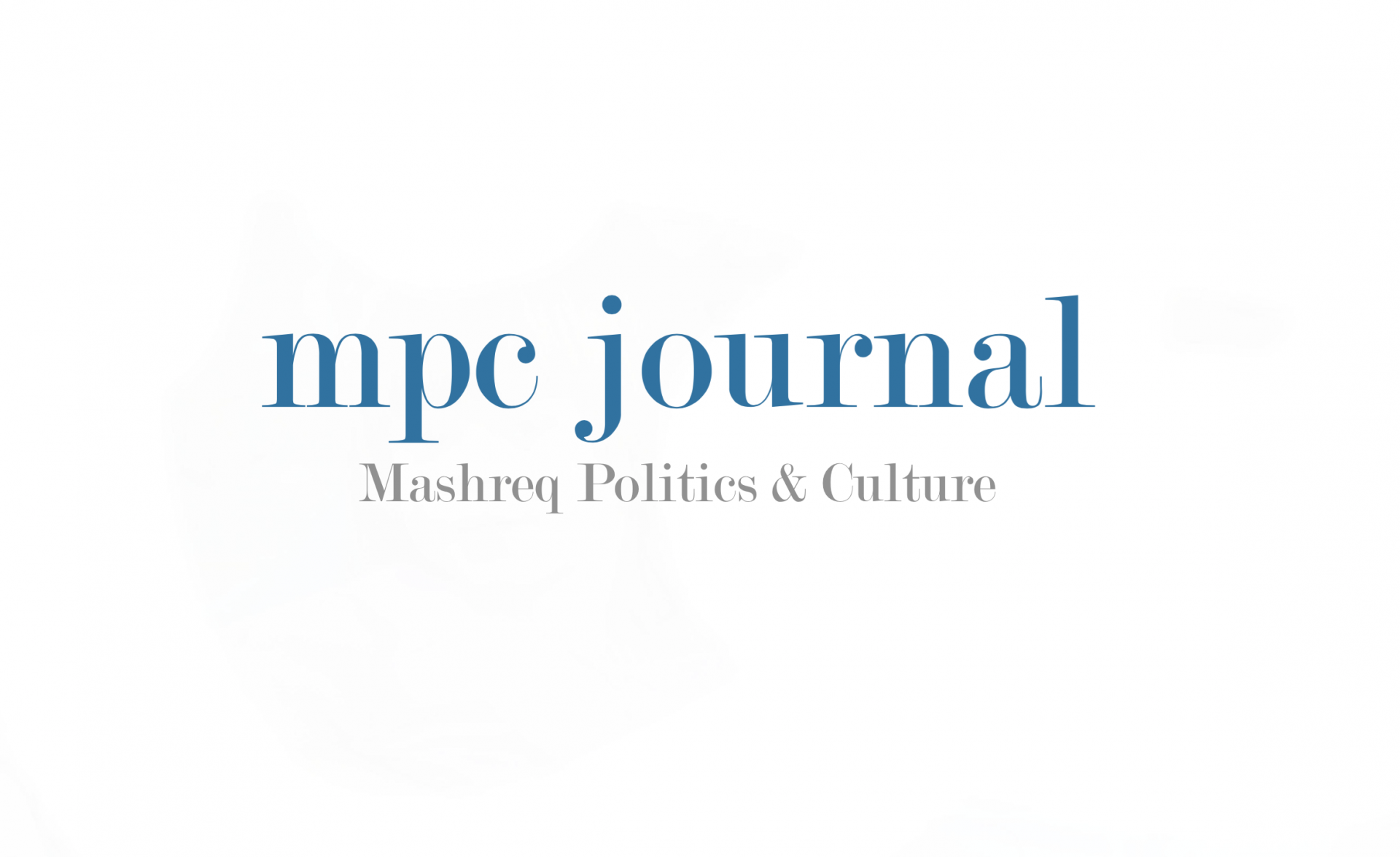 Submissions  - submit an article to the MPC Journal. Hakim Khatib - Mashreq Politics and Culture Journal - MPC Journal - © Hakim Khatib